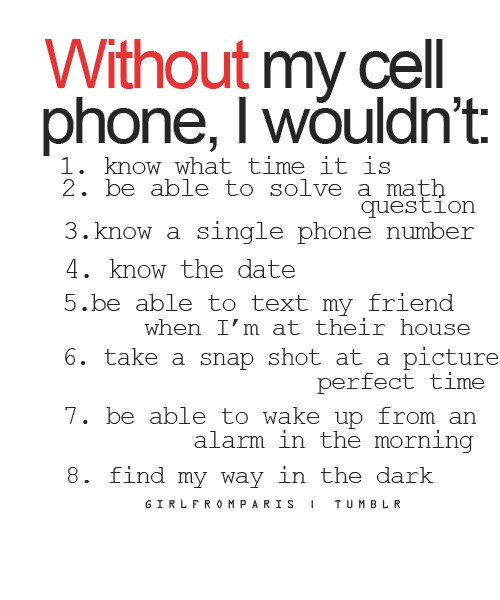 | Without My Cell Phone