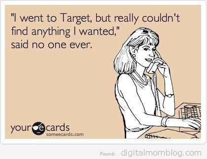 couldn't find anything at Target