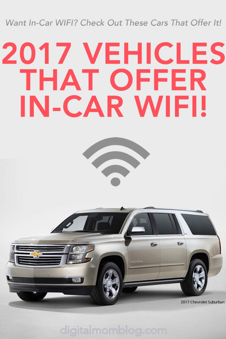 2017 Vehicles That Offer In-Car WIFI