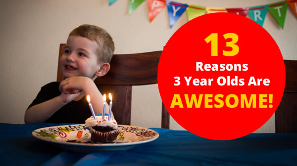 3 years old are awesome