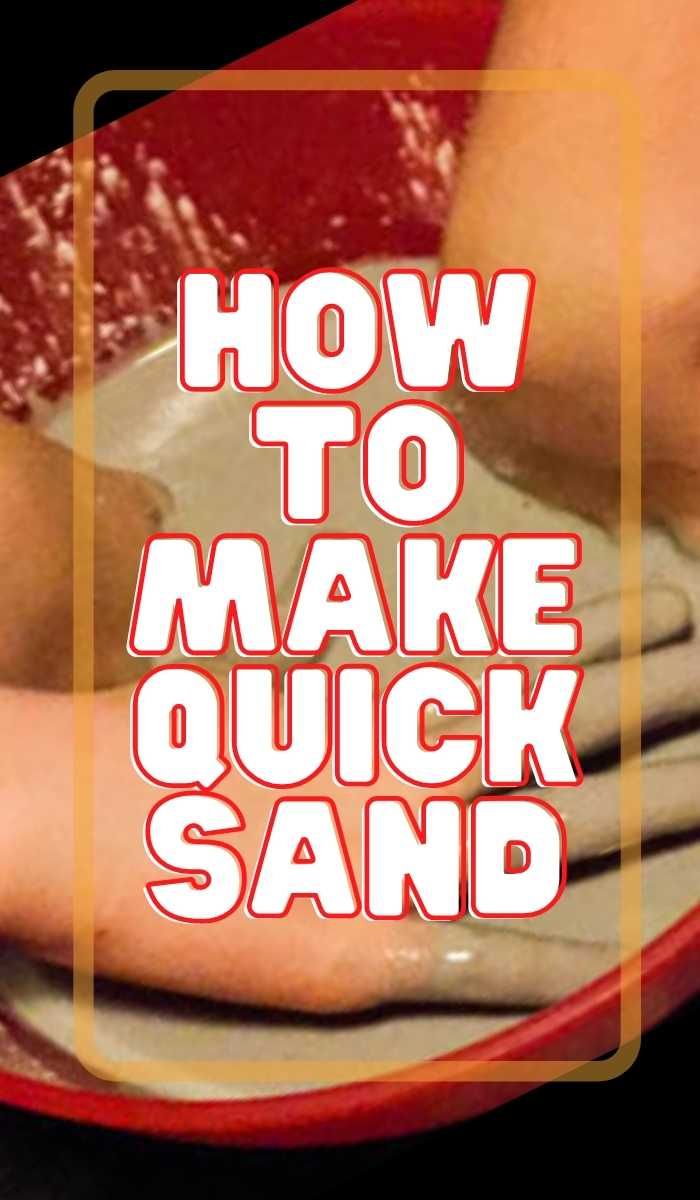 how to make quick sand