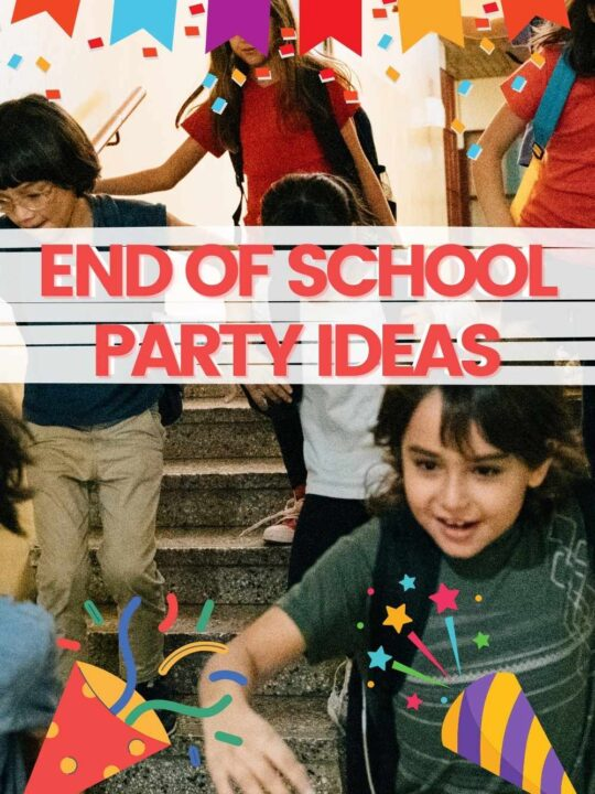 end of school party ideas