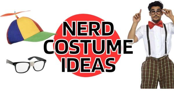 Nerd Costumes – Best Dorky Ideas for Dressing as a Geek for Halloween 2021
