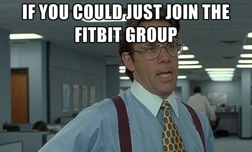 join the fitbit group meme