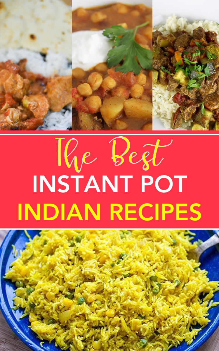 Best Recipes Instant Pot - Indian Recipes