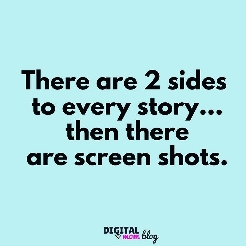 there are 2 sides to every story then there are screen shots - funny social media meme