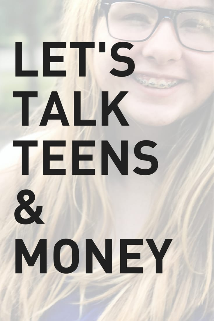 Teens and Money - teaching teens about finances