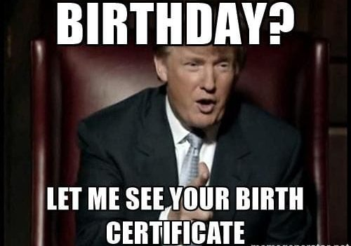 Birth Certificate Trump meme