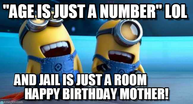 birthday mom minion meme