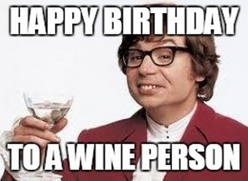 birthday wine meme Austin Powers