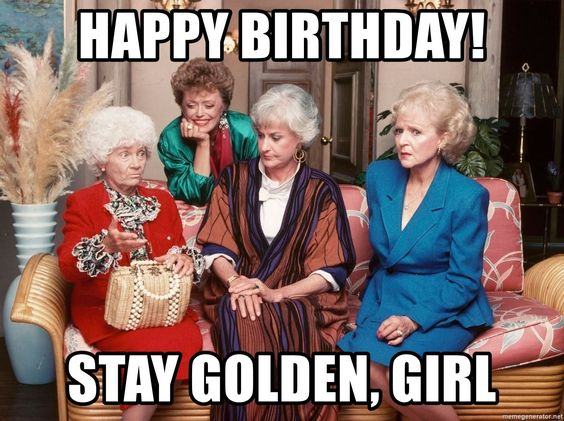 golden girl birthday meme betty white