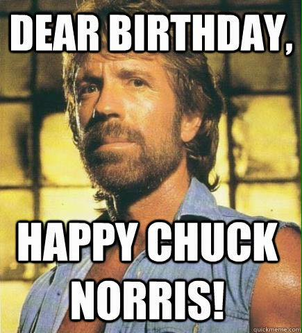 Happy Birthday Chuck Norris Meme