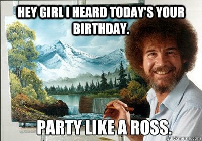 party like bob ross meme birthday