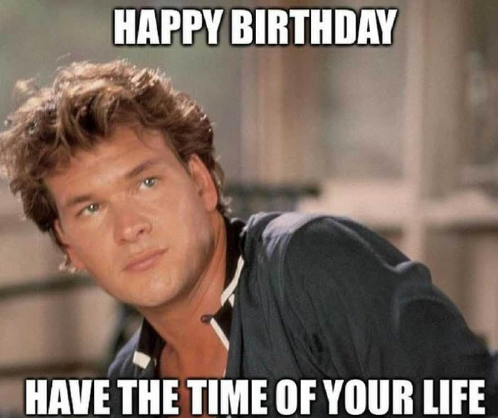 time of your life birthday meme