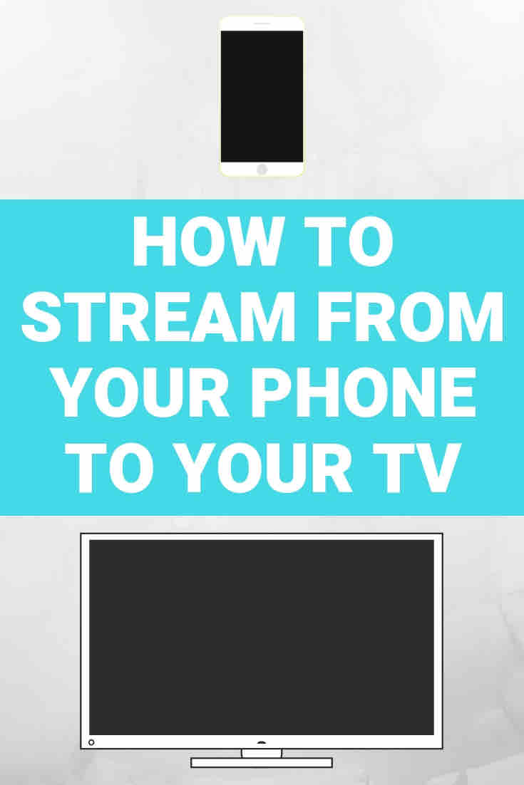 Phone and television - how to stream from your phone to your tv
