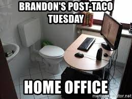 toilet home office meme