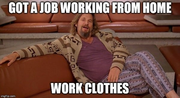 work from home clothes meme