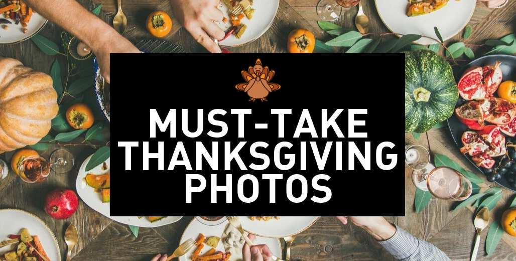 take these thanksgiving photos