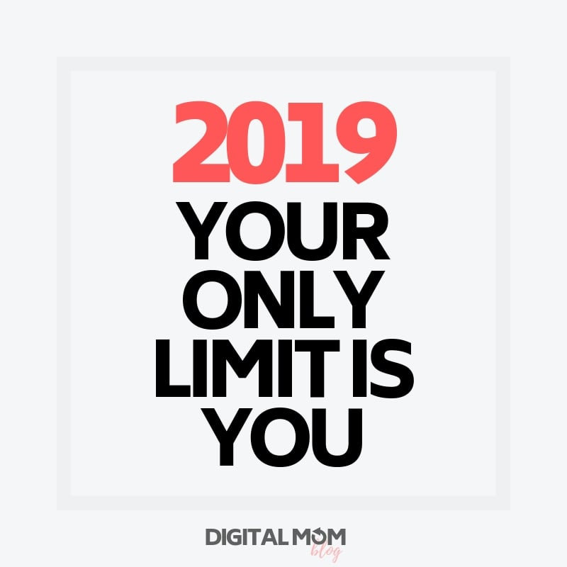2019 you only limit is you