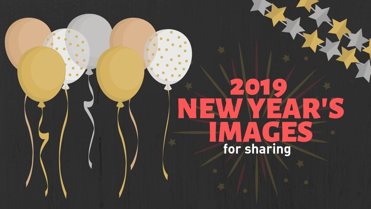 share these new years images in 2019