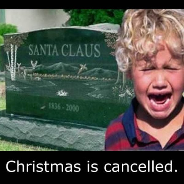 christmas is cancelled santa claus died rip