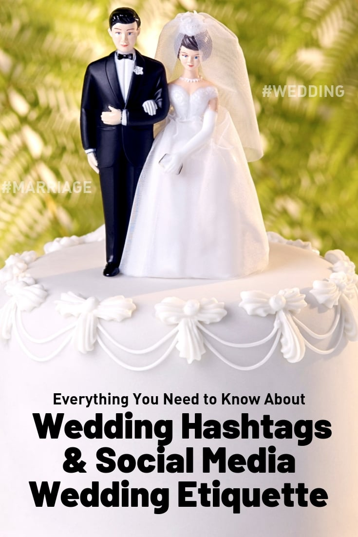 wedding hashtags and social media wedding etiquette