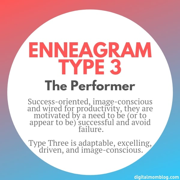 About Enneagram Type 3