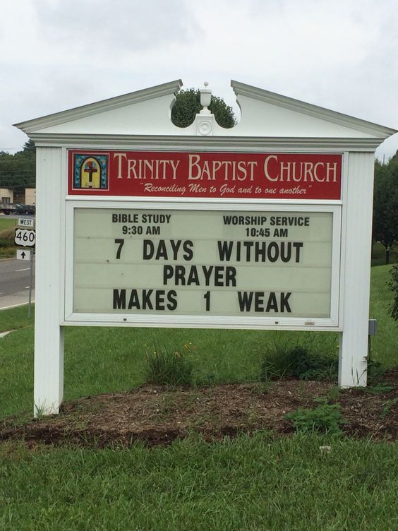 7 days without prayer makes 1 weak church funny signs