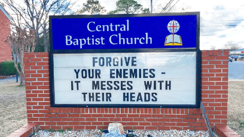 forgive your enemies funny church sign