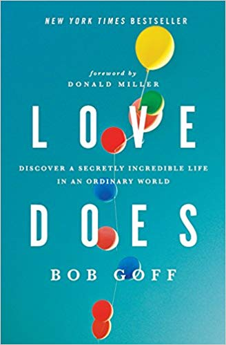 | The Life Changing Message From Bob Goff On Loving Everybody Always