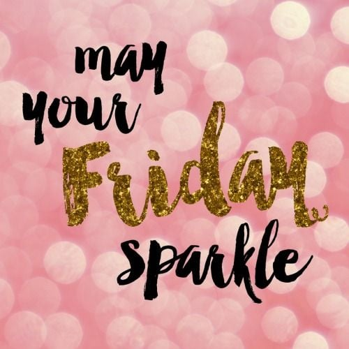 may you sparkle happy friday meme