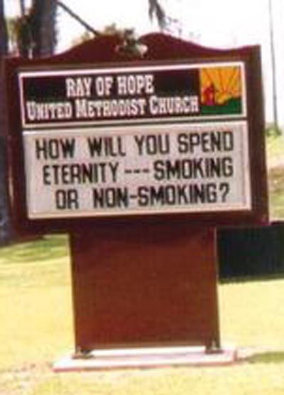 How will you spend eternity - smoking or non-smoking? Hell church quote humor