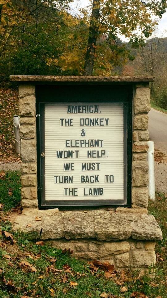 America, the donkey and elephant won't help - we must turn back to the lamb. Political Church Sign