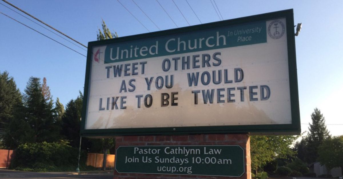 Tweet others as you would like to be tweeted. church sign saying twittier
