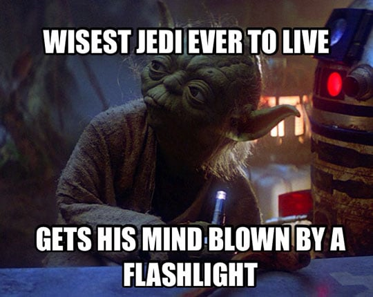 Wisest Jedi Ever to Live Gets His Mind Blown By a Flashlight - Yoda