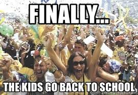 when the kids go to school