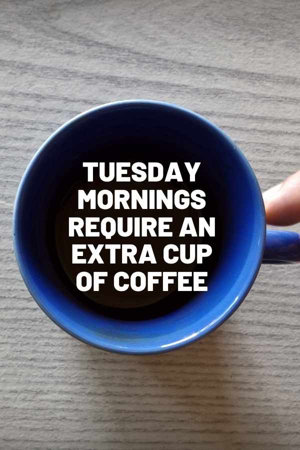 funny tuesday morning coffee meme