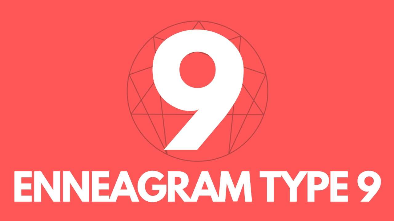 Guide to Enneagram Type 9