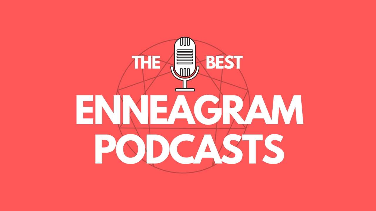 podcasts about enneagram