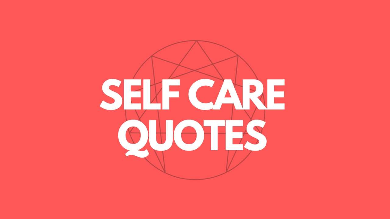 enneagram quotes about self care