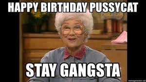 golden girls birthday meme gangsta sophia