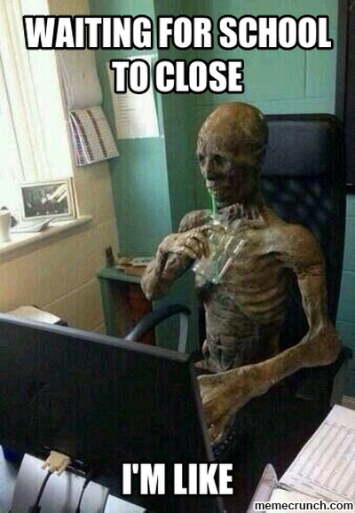 waiting for schools to close meme