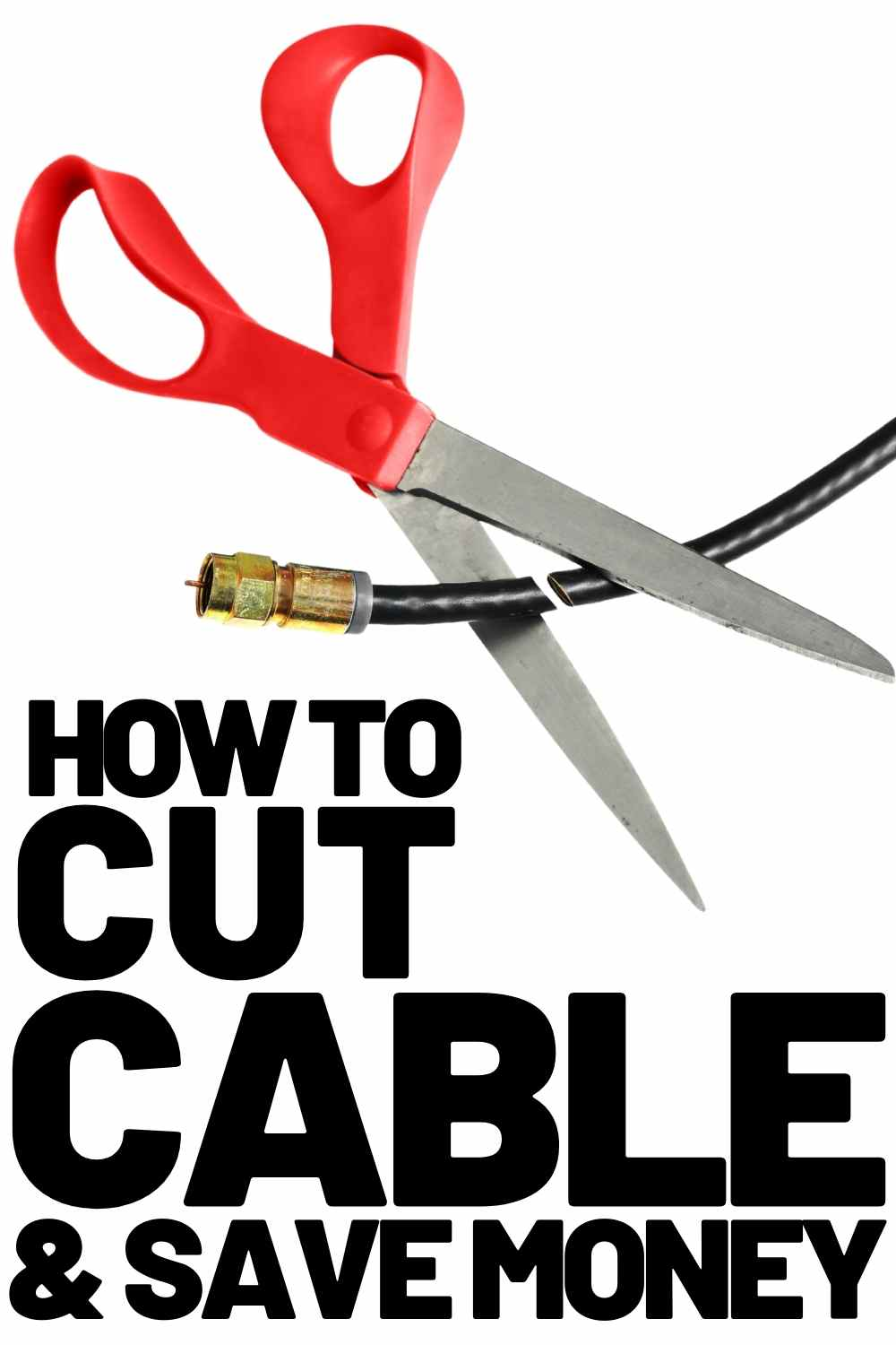 how to cut cable and save money