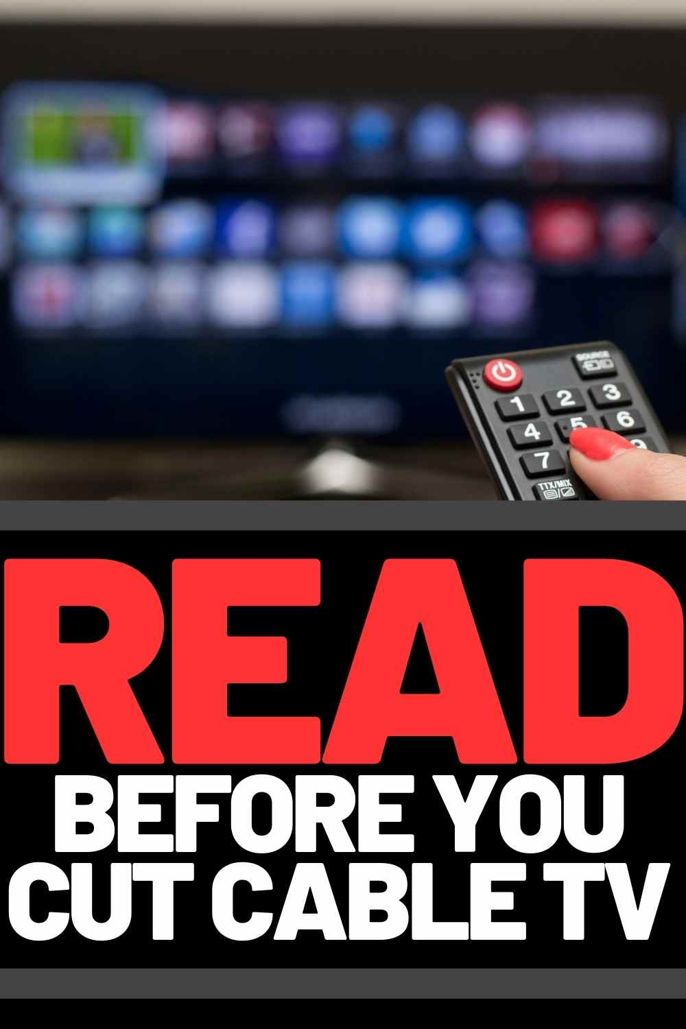 read before you cancel cable tv