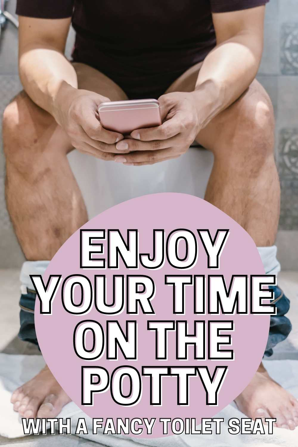 How to enjoy your toilet time