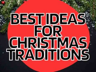 family christmas traditions 2021 ideas