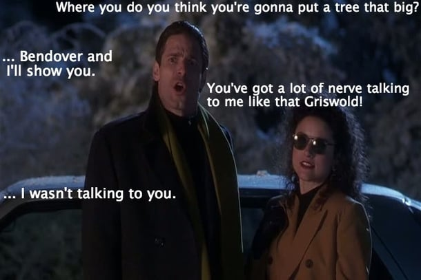 Clark Griswold Christmas Tree Meme - where are you going to put that christmas tree - bend over and ill show you