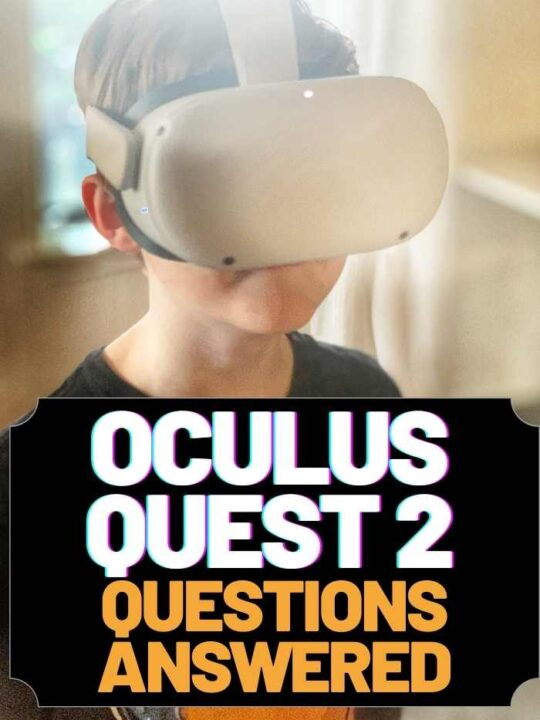 Oculus Quest 2 questions answered