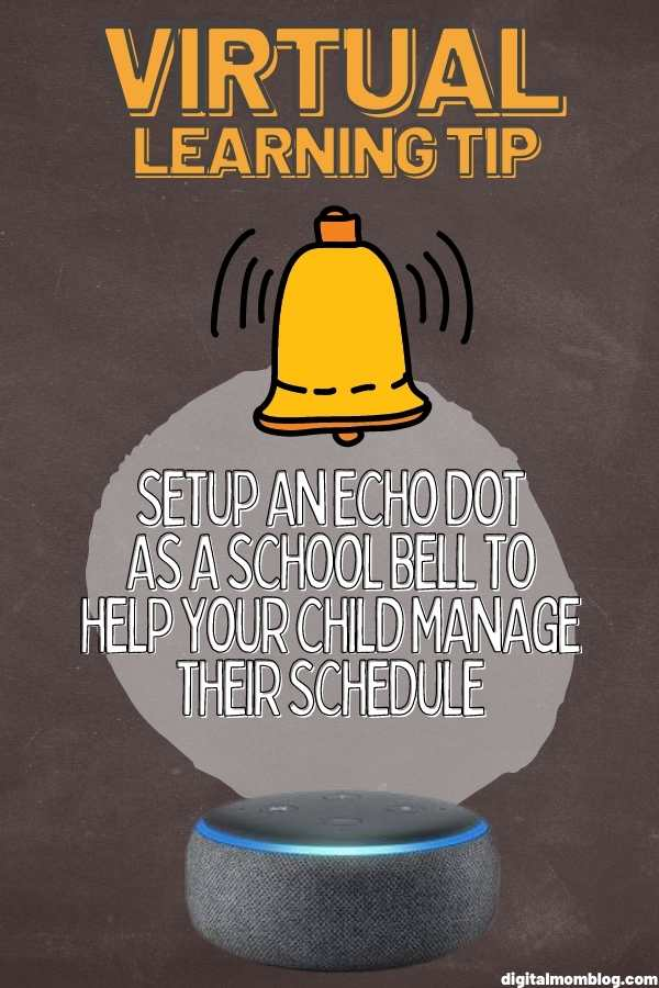 Echo Dot for Kids School Schedules - Virtual Learning Tips
