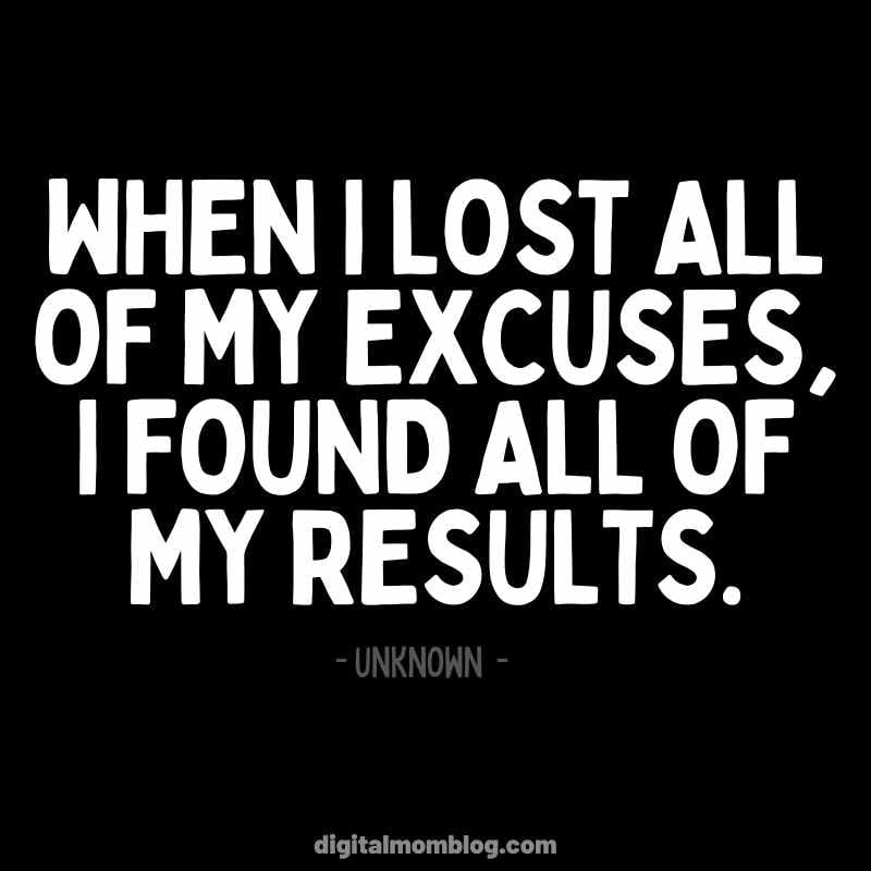 No Excuses Quote - Positive Thinking - Happy Thoughts